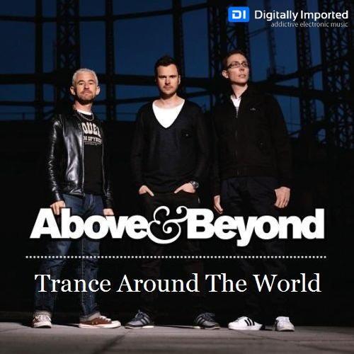 Above & Beyond - Trance Around The World