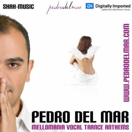 Pedro Del Mar – Mellomania Vocal Trance Anthems