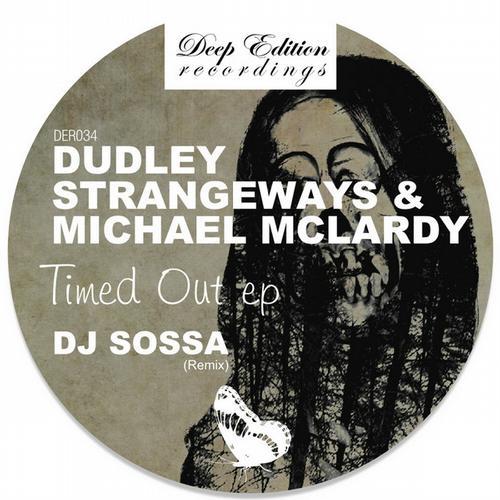 Michael McLardy & Dudley Strangeways - Timed Out EP