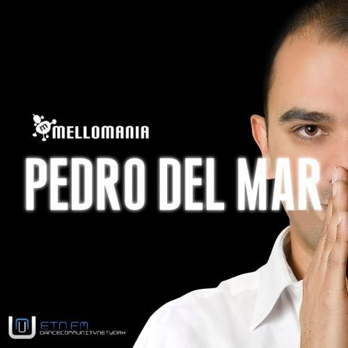 Pedro Del Mar - Mellomania Deluxe